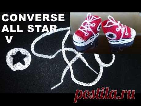 Los patucos - a la moda los zapatos Converse All Star para el recién nacido la Parte V \/ Tejemos los cordones y el asterisco