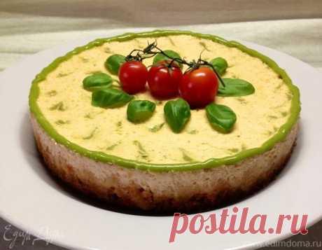 Закусочный творожно-томатный чизкейк с базиликовым курдом   Официальный сайт кулинарных рецептов Юлии Высоцкой