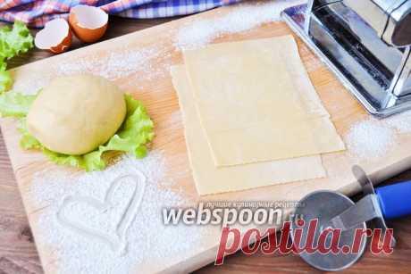 Тесто для лазаньи рецепт с фото, как приготовить на Webspoon.ru