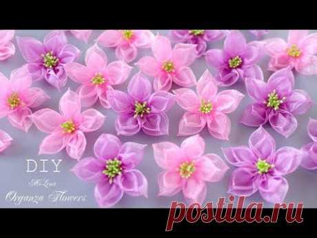 ЦВЕТЫ ИЗ ОРГАНЗЫ, МК / DIY Organza Flowers