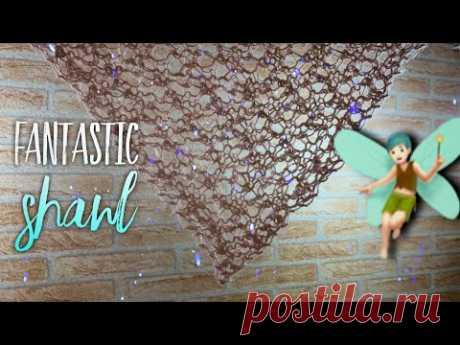 Как связать фантастическую ШАЛЬ 🧚🏻♂️ / БАКТУС спицами / How to knit Fantastic Shawl - YouTube