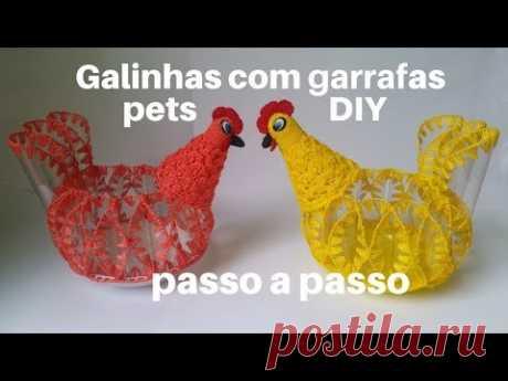 Galinhas feitas com Garrafas Pets - Passo a Passo - YouTube