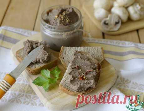 Паштет из куриной печени с грибами – кулинарный рецепт