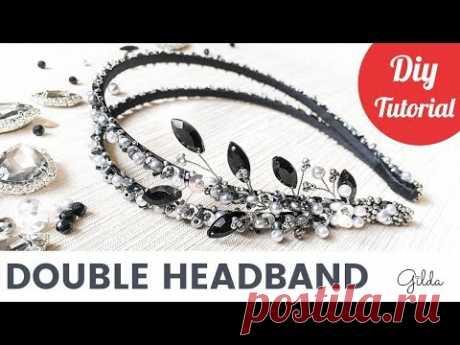 Как Сделать Двойной Ободок для Волос Своими Руками из Бусин и Жемчуга