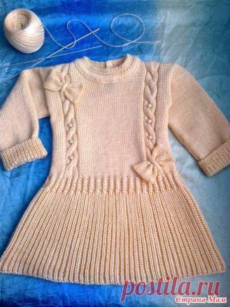 платье для малышки 1-1,5 лет. Добавила описание - Вязание - Страна Мам