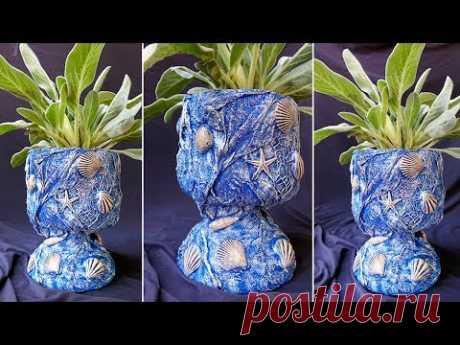 Кашпо-горшок для цветов в морском стиле. Поделки из пластиковых бутылок