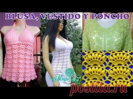 BLUSA VESTIDO Y PONCHO tejidos a crochet para damas en punto abanicos combinado con puntos garbanzos