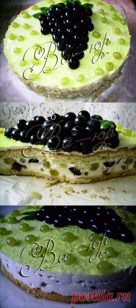 Виноградный торт - Юличкины рецепты