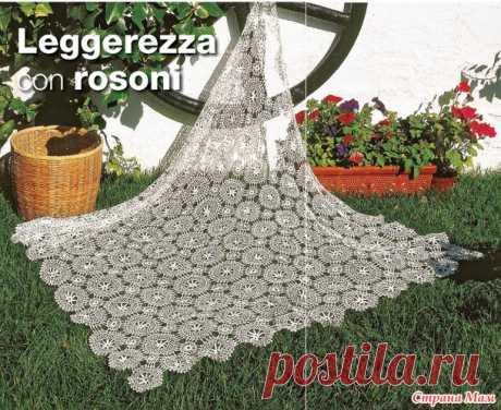 Плед из мотивов - Leggerezza con rosoni - Легкость в розетках - Все в ажуре... (вязание крючком) - Страна Мам