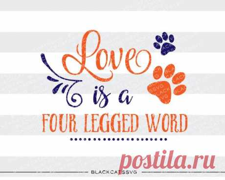 Love is a four legged word SVG file Cutting File Clipart in Svg, Eps, Dxf, Png for Cricut & Silhouette dog love svg paw Love is a four legged word SVG files This is not a vinyl, the file contains only digital files, and no material items will be shipped. This is a digital download of a word art vinyl decal cutting file, which can be imported to a number of paper crafting programs like Cricut Explore and some other cutting machines. Incl