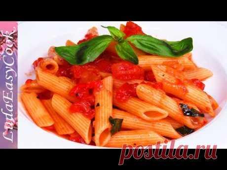 ВКУСНАЯ ЕДА в ПОСТ! Макароны В Остром Томатном Соусе АРРАБИАТА Итальянская Кухня