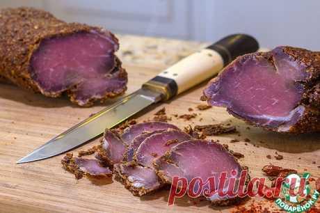 Бастурма в домашних условиях + 48 рецептов заготовки мяса