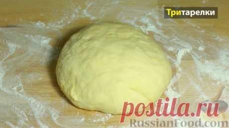 Рецепт: Дрожжевое тесто на воде на RussianFood.com