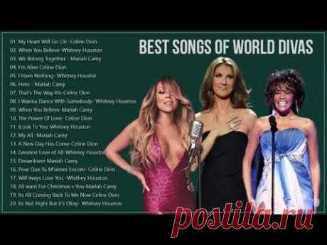 Mariah Carey, Celine Dion, Whitney Houston Great Hits - The Best Songs Of World Divas