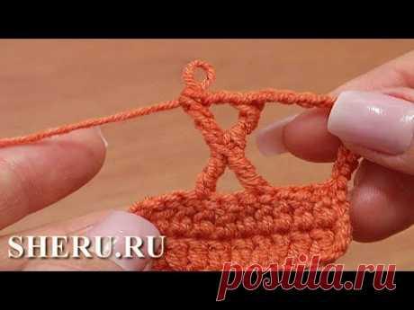 Вязание сложного столбика крючком. Азы для начинающих Урок 28