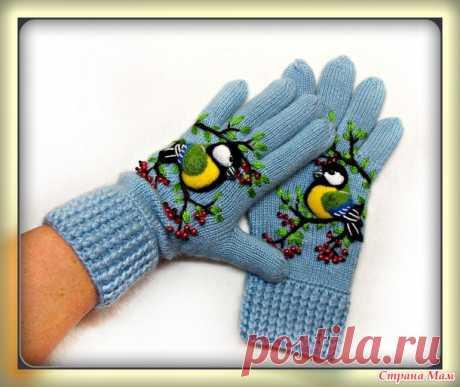 . Перчатки с синичками - Вязание - Страна Мам