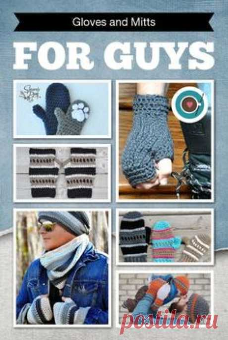 Roundup of 6 crochet patterns for gloves and mitts for men…