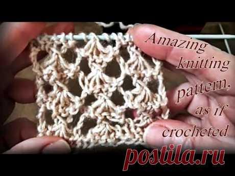 Изумительный узор спицами, как будто крючком. Amazing knitting pattern, as if crocheted.