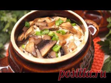 Такой Ужин Всем понравится! Гречка в горшочке, с курицей и грибами! - YouTube