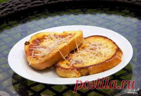 Французские тосты с сыром - пошаговый рецепт с фото на Повар.ру