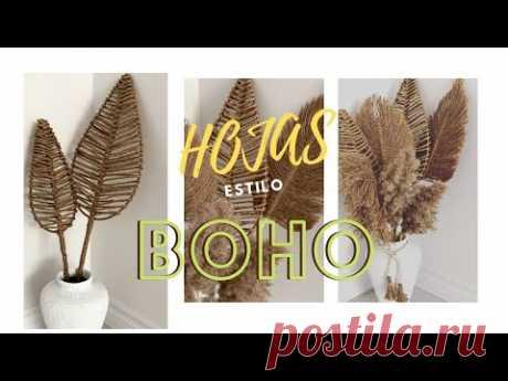 COMO HACER HOJAS CON YUTE STILO BOHO/ JUTE LEAVES BOHO STYLE #encasaconpatty