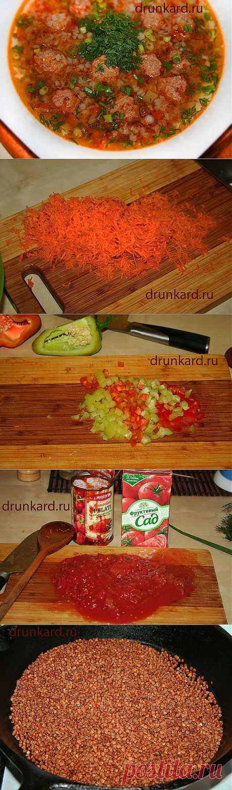 Гречневый суп с фрикадельками «  Пьяный повар
