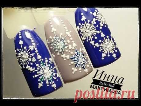 ❄ simple WINTER design ❄ SNOWFLAKES on nails ❄ Design of nails gel is delicious ❄