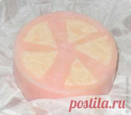 Цитрусовое мыло (Мастер Класс) | Страна Мастеров