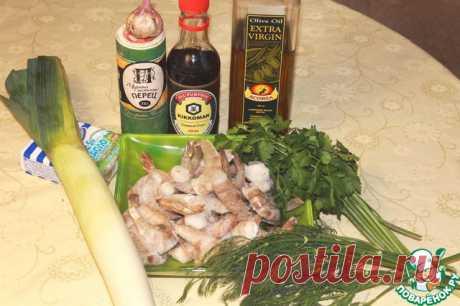 "Жареные креветки ""Привет из Таиланда"" - кулинарный рецепт"