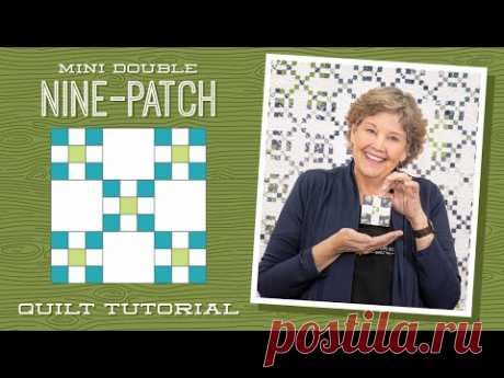 """Make a """"Mini Double Nine-Patch"""" Quilt with Jenny Doan of Missouri Star"""