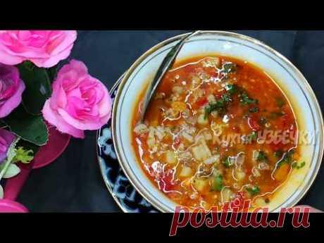 Этот Узбекский супчик вы будете готовить всегда!!!! Узбекская Кухня