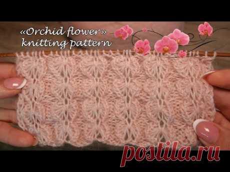 Узор «Цветок орхидеи» спицами 💮 «Orchid flower» knitting pattern