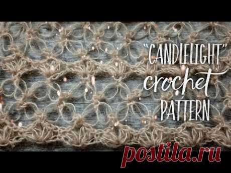 "Неповторимый УЗОР КРЮЧКОМ ""Candlelight"" | ПЕТЛИ СОЛОМОНА | Beautiful crochet pattern"