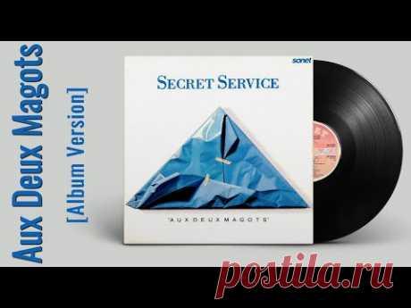 Secret Service — Aux Deux Magots (ВИДЕОАРТ, 1987 Album Version)