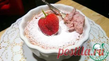 Розовое клубничное суфле – кулинарный рецепт