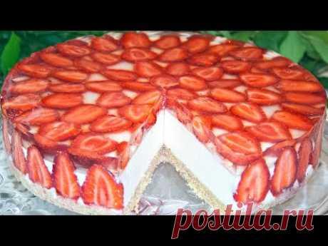 🍓Вкусный легкий торт с клубникой! Торт без выпечки! Творожно-сливочное суфле с клубникой