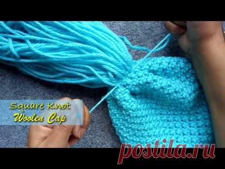Дизайн кепки с квадратным узлом для детей и женщин | Простое руководство по вязанию шерстяной шапки на пальцах - YouTube