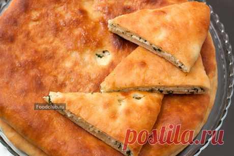Рецепт очень вкусного осетинского пирога с сыром