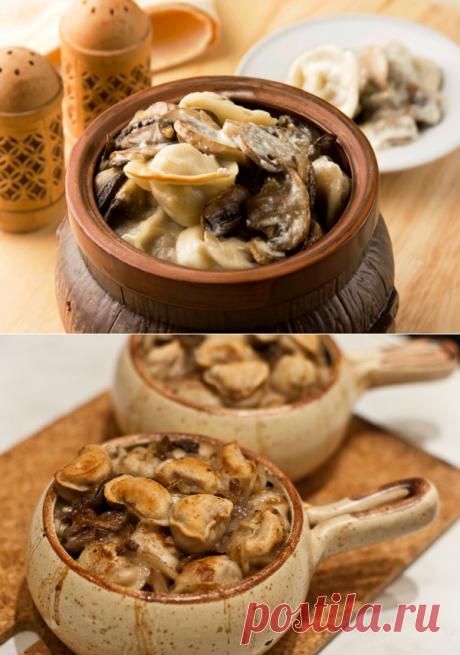 Вареники с грибами: в горшочках в духовке — рецепт с видео