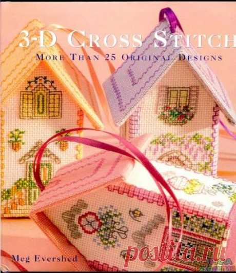 3-D Cross Stitch - the Embroidery (miscellaneous) - Magazines on needlework - the Country of needlework