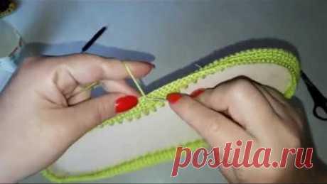 Вязаная обувь крючком . Как я начинаю работать с подошвой. Мокасины САЛАТОВОЕ ЧУДО. Часть 1