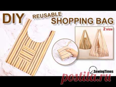 DIY REUSABLE GROCERY BAG | How to make Foldable Shopping Bag | Tutorial for 2 sizes [sewingtimes] - YouTube