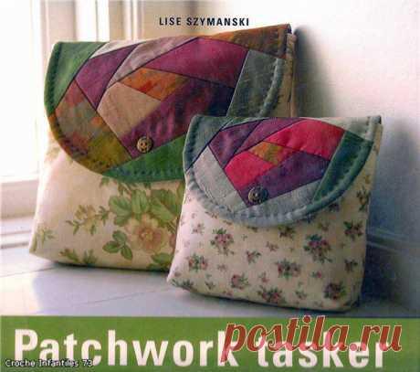 Patchwork tasker-сумки,подушки.