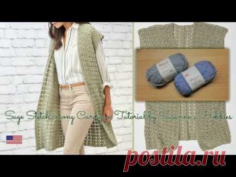 Easy Long Cardigan Crochet Tutorial English Edition [Fácil crochet cardigan largo] Sage Stitch Gilet