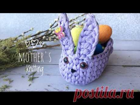 Пасхальный кролик крючком. Мастер-класс от Mother's Knitting. Easter basket crochet