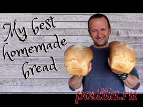 Мой лучший домашний хлеб !!! Легко и быстро!