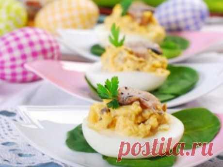 Как приготовить фаршированные яйца на Пасху с грибами: Good-Pressa