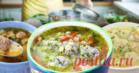 Как приготовить вкусный суп с фрикадельками - Со Вкусом
