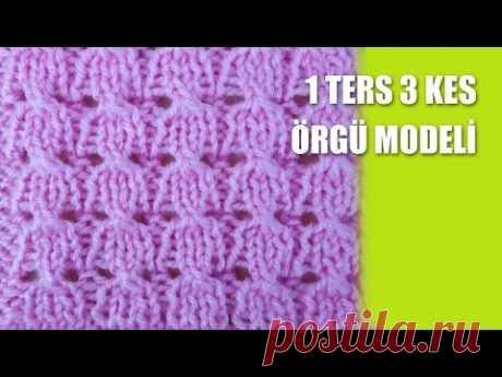 1 TERS 3 KES ÖRGÜ MODEL İ - Şi ş İle Örgü Modelleri