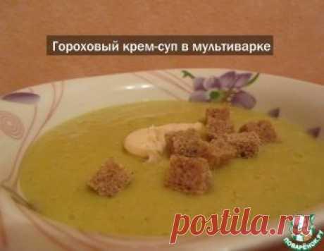 Гороховый крем-суп в мультиварке – кулинарный рецепт